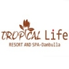Tropical life resort and spa dambulla